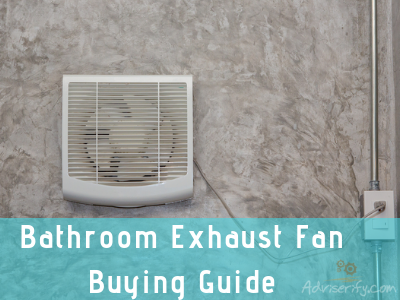 Your Top quality Bathroom Exhaust Fan Buying Guide